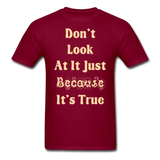 Dont Look At It - Unisex - burgundy