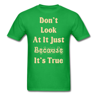 Dont Look At It - Unisex - bright green