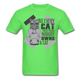 As Every Cat Owner Knows - Unisex - kiwi