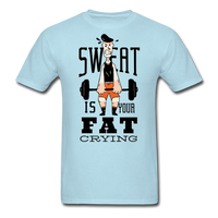 Sweat Fat Crying - Unisex - powder blue