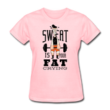 Sweat Fat Crying - Women's - pink