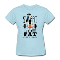 Sweat Fat Crying - Women's - powder blue