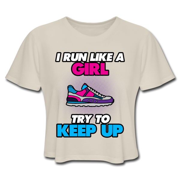 I Run Like A Girl - Cropped Women's - dust