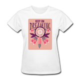 Keep on Dreaming - Women's - white