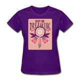 Keep on Dreaming - Women's - purple