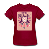 Keep on Dreaming - Women's - dark red