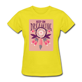 Keep on Dreaming - Women's - yellow
