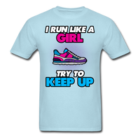I Run Like A Lady - Unisex - powder blue