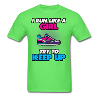 I Run Like A Lady - Unisex - kiwi