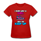 I Run LIke A Girl - Women's - red