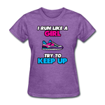 I Run LIke A Girl - Women's - purple heather