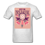 Keep On Dreaming - Unisex - light heather gray