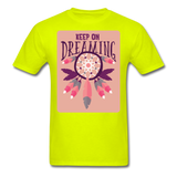 Keep On Dreaming - Unisex - safety green