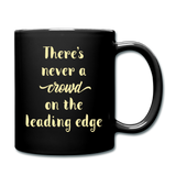 There's Never A Crowd - Mug2 - black