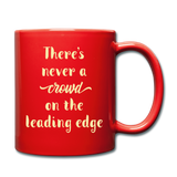 There's Never A Crowd - Mug2 - red