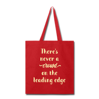 There's Never A Crowd - Tote - red