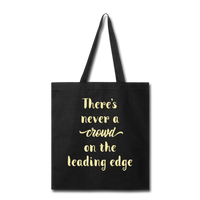 There's Never A Crowd - Tote - black
