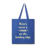 There's Never A Crowd - Tote - royal blue