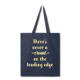 There's Never A Crowd - Tote - navy