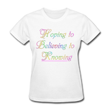 Hoping to Believing - Women's - white
