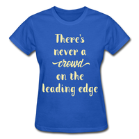 There's Never A Crowd - Ultra Cotton Ladies - royal blue