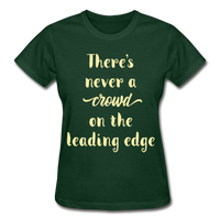 There's Never A Crowd - Ultra Cotton Ladies - forest green