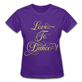 Love to Dance Yellow - Ladies Ultra - purple