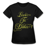 Love to Dance Yellow - Ladies Ultra - black