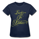 Love to Dance Yellow - Ladies Ultra - navy