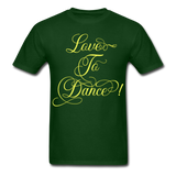 Love to Dance Yellow - Unisex - forest green