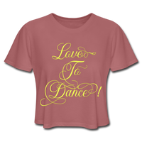 Love To Dance! Yellow - Cropped Ladies - mauve