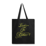 Love to Dance! Yellow - Tote2 - black
