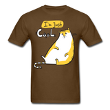 I'm Just Cool Cat - Unisex - brown