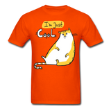 I'm Just Cool Cat - Unisex - orange