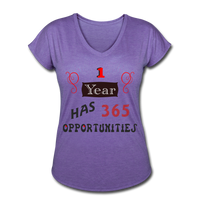 1 Year has 365 Opportunities -  Tri-Blend V-Neck - purple heather