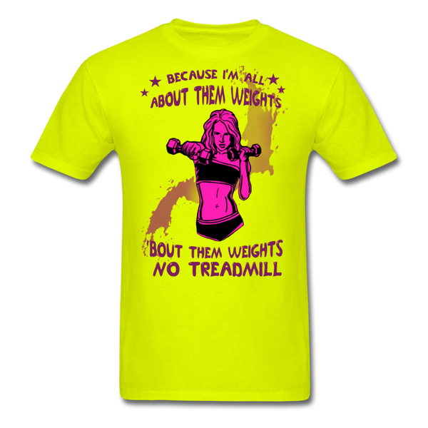 About Them Weights - Unisex - safety green