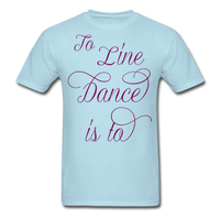 Dark Teal Line Dancing Word - Unisex - powder blue