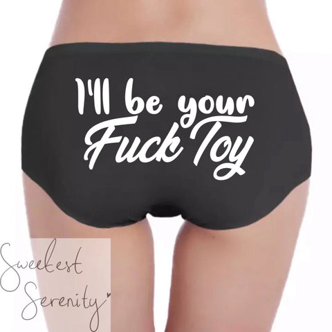 I'll Be Your Fuck Toy Panties (2 Colors)