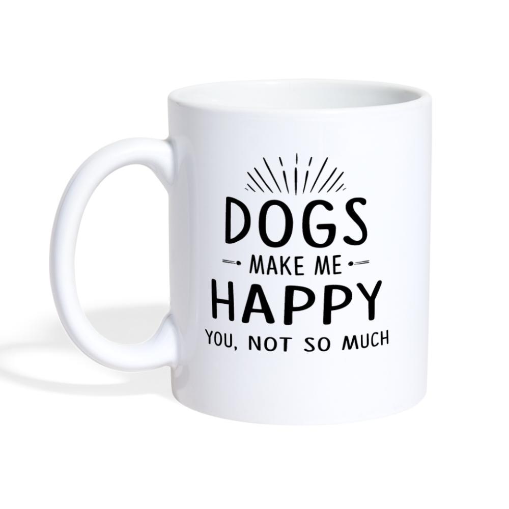 Dogs make me happy you, not so much White Coffee or Tea Mug-Coffee/Tea Mug-I love Veterinary