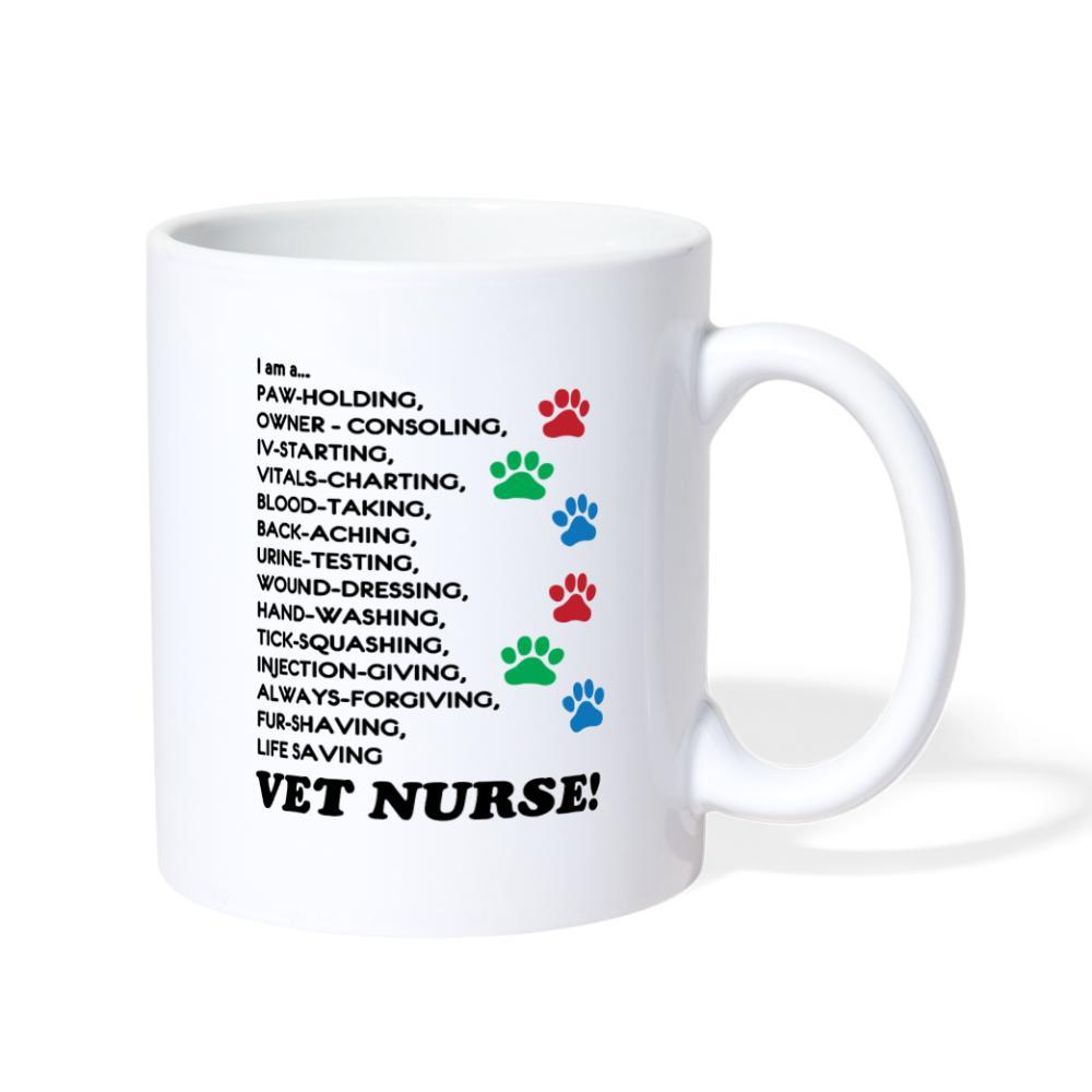 I am a... Vet nurse White Coffee or Tea Mug-Coffee/Tea Mug-I love Veterinary