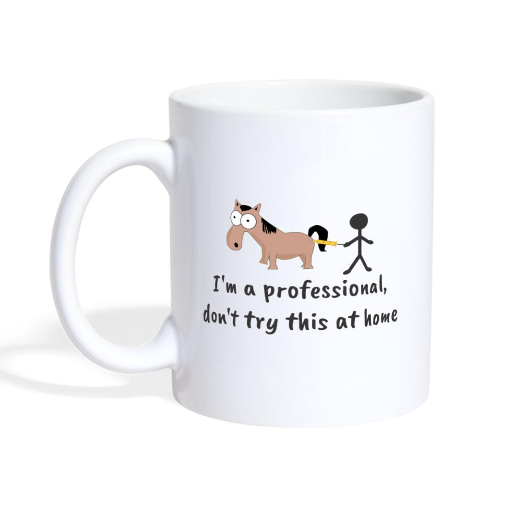 I'm a professional, don't try this at home White Coffee or Tea Mug-Coffee/Tea Mug-I love Veterinary