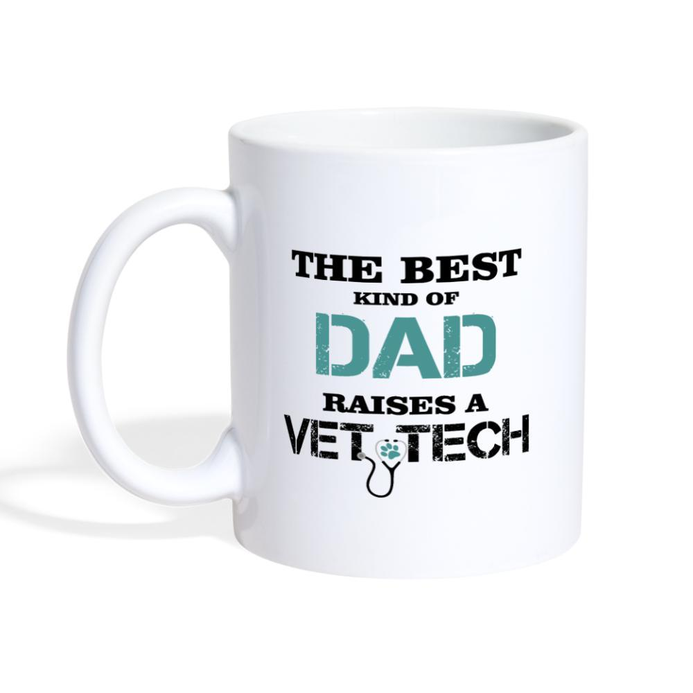 The best kind of Dad raises a Vet Tech White Coffee or Tea Mug-Coffee/Tea Mug-I love Veterinary