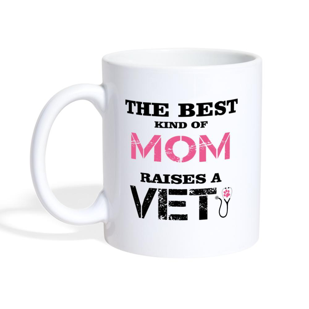 The best kind of Mom raises a Veterinarian White Coffee or Tea Mug-Coffee/Tea Mug-I love Veterinary