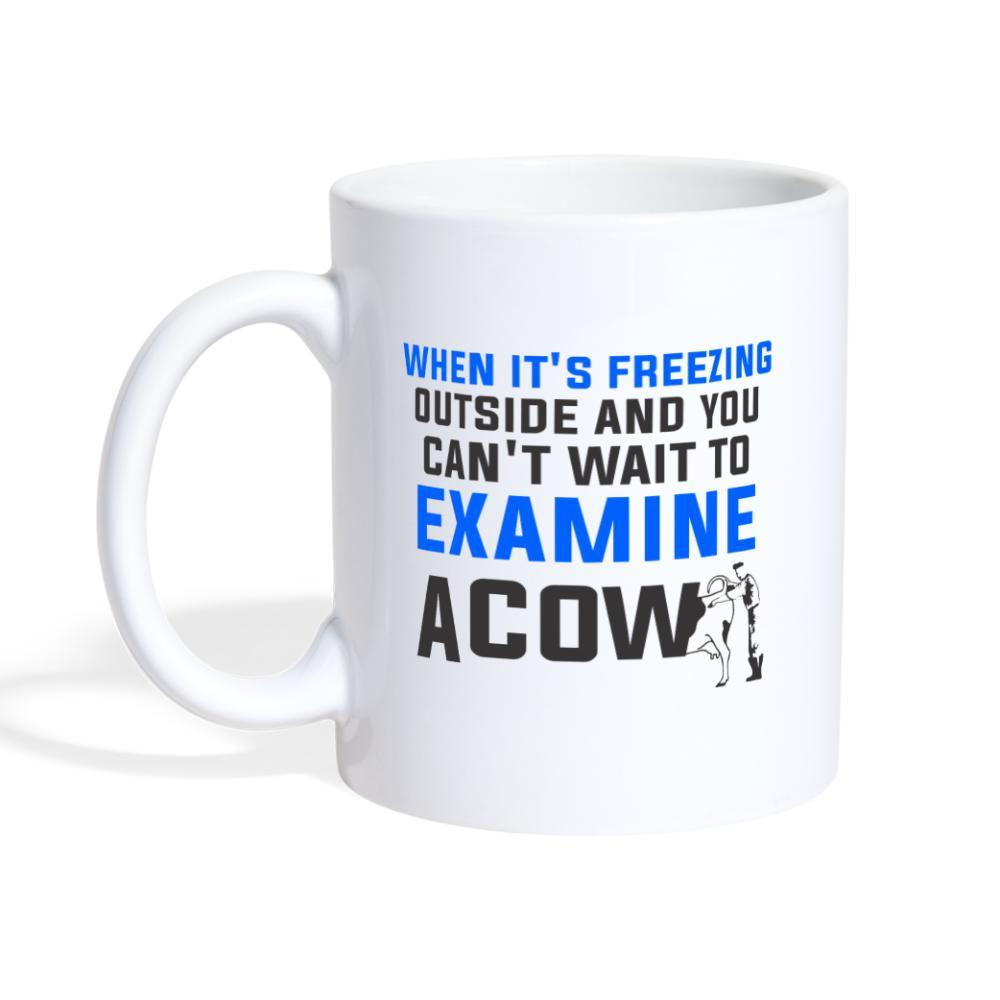 When it's freezing outside...Large Animal Vet Joke White Coffee or Tea Mug-Coffee/Tea Mug-I love Veterinary