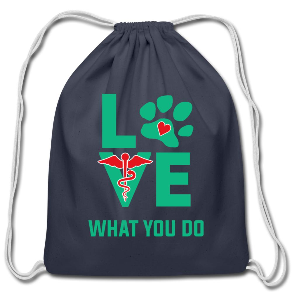 Love what you do Drawstring Bag-Cotton Drawstring Bag-I love Veterinary