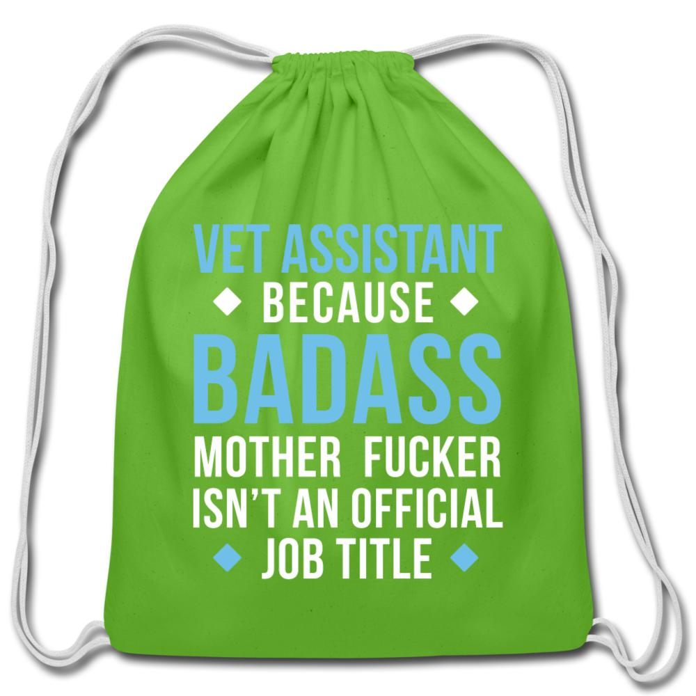 Vet Assistant because badass mother fucker isn't an official job title Drawstring Bag-Cotton Drawstring Bag-I love Veterinary
