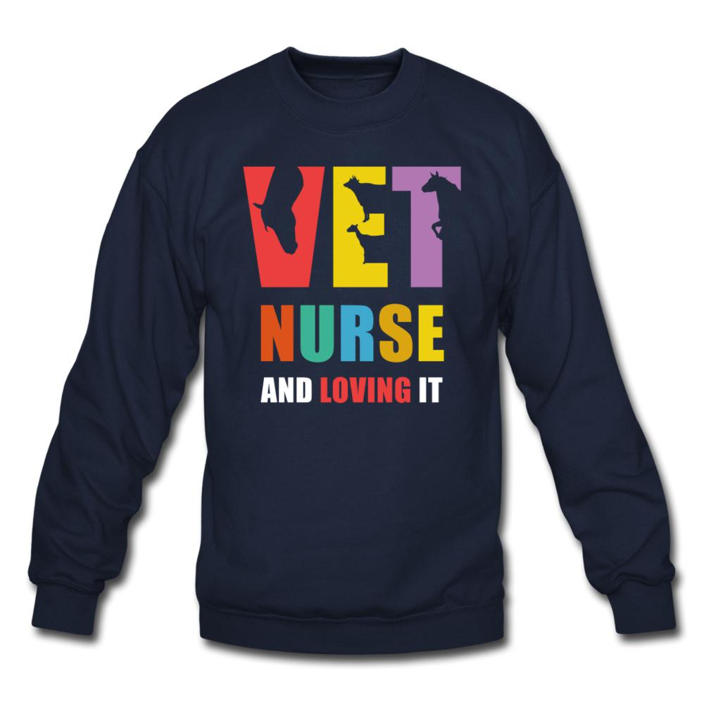 Vet nurse and loving it Crewneck Sweatshirt-Crewneck Sweatshirt-I love Veterinary