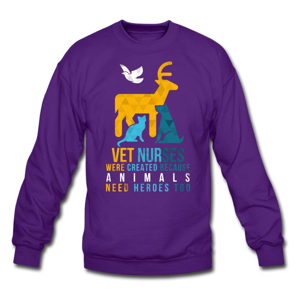 Vet nurses were created because animals need heroes too Crewneck Sweatshirt-Crewneck Sweatshirt-I love Veterinary