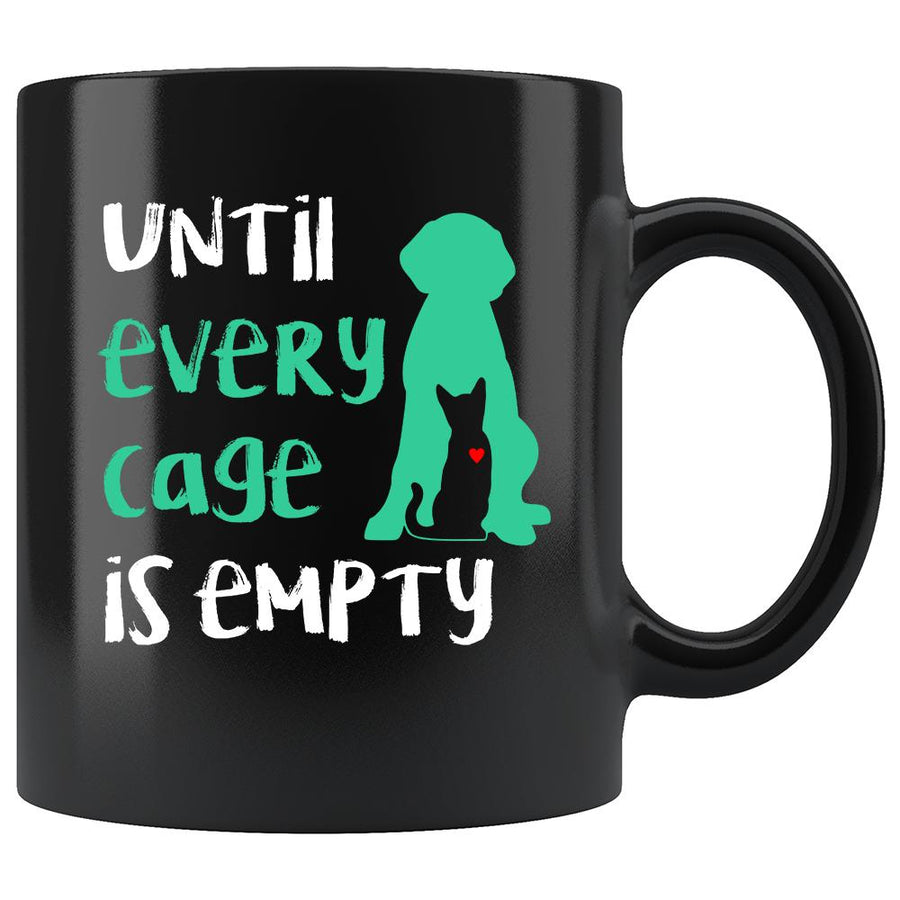 Animal Rescue - Until every cage is empty 11oz Black Mug-Drinkware-I love Veterinary