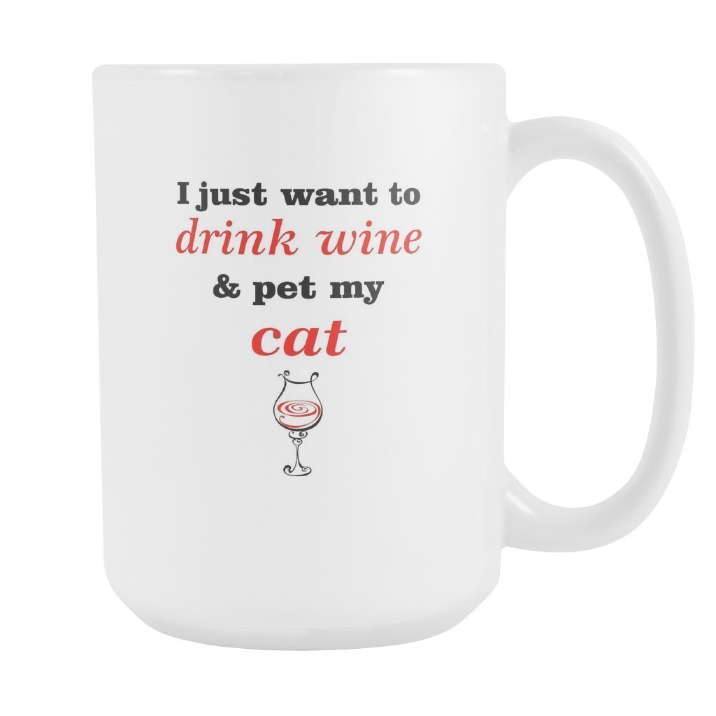Cats - Drink wine and pet my cat White Mug 15oz-Drinkware-I love Veterinary